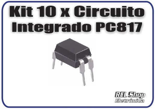 Lote 10 Pcs Ci Optoacoplador Pc817 Original