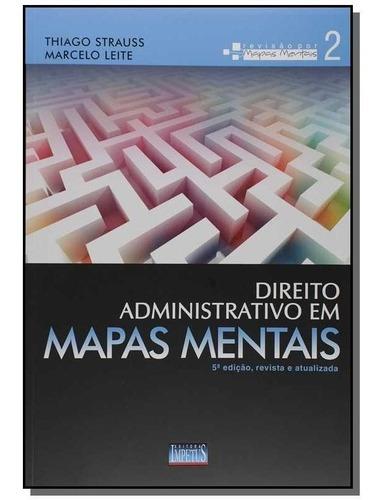Direito Administrativo Em Mapas Mentais - Vol. 2