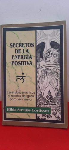 Imagen 1 de 5 de Secretos De La Energia Positiva. Libro