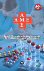 Dame - Dicionário De Administração De Medicamentos