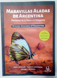 Libro De Mariposas Maravillas Aladas De Argentinas De La Pun