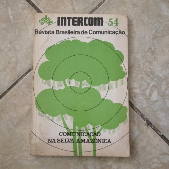 Livro Intercom 54 Revista Brasileira De Comunicação Amazonia