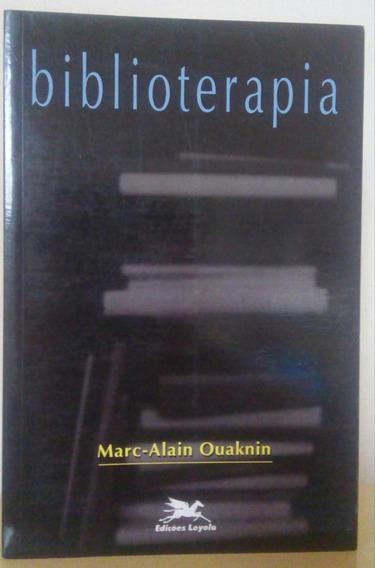 Biblioterapia - Marc-alain Ouaknin