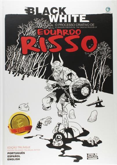 Sketchbook Black White O Processo Criativo De Eduardo Risso
