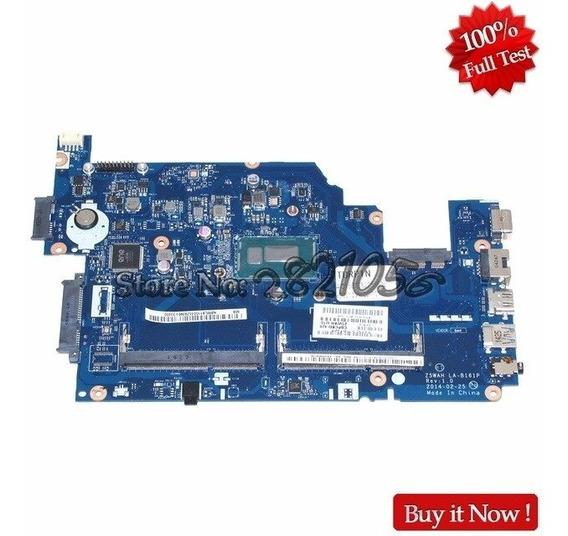 Placa Mãe Acer Aspire E5 571 E5 531 Z5wah La-b161p Core I7