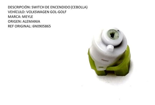 Switch De Encendido (cebolla) Volkswagen Gol-golf 6 Pines
