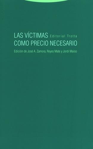 Imagen 1 de 1 de Libro Las Victimas Como Precio Necesario