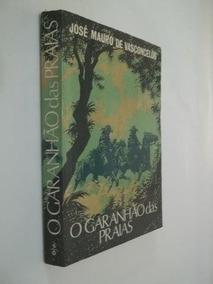 * O Garanhão Das Praias - José Mauro De Vasconcelos - Livro