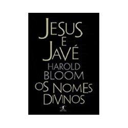 Jesus E Javé Os Nomes Divinos