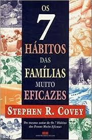 7 Hábitos Das Famílias Muito Eficazes, O Covey, Stephen R.