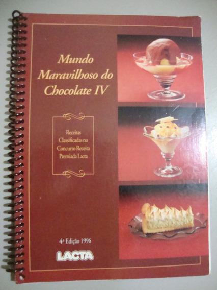 Livro - Mundo Maravilhoso Do Chocolate Iv