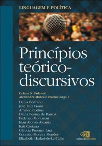 Linguagem E Política - Vol. 1 - Princípios Teórico-discur