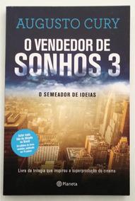 O Vendedor De Sonhos 3: O Semeador De Ideias - Augusto Cury