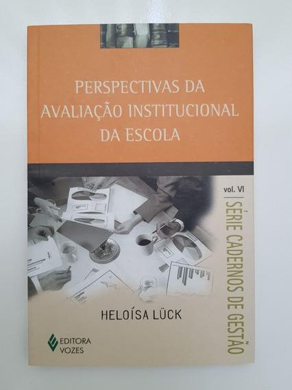 Perspectivas Da Avaliação Institucional Da Escola Heloisa