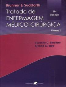 Coleção Bruner E Studart Tratado Enfermagem Médico Cirúrgica