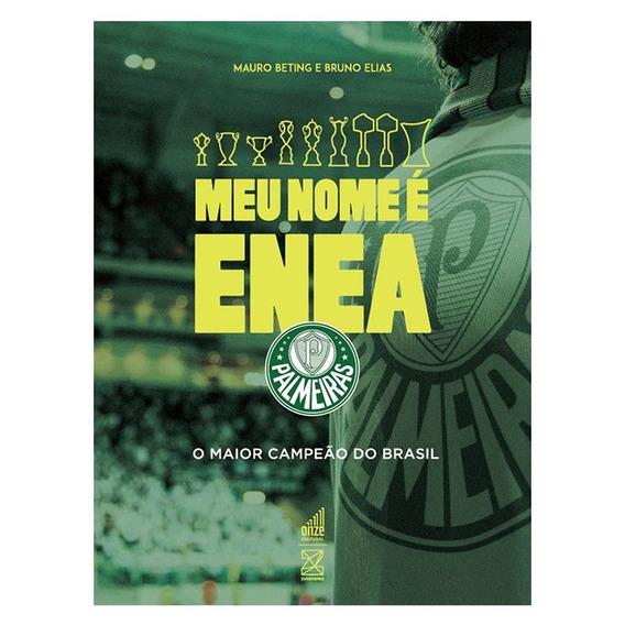 Livro Palmeiras Meu Nome É Enea