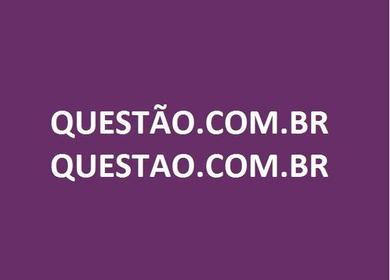 Domínio/site Questao (com Br)