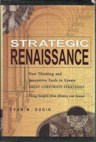Livro Strategic Renaissance Evan Mattheu Dudik Ano 2000