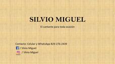 Silvio Miguel El Cantante Para Toda Ocasión.