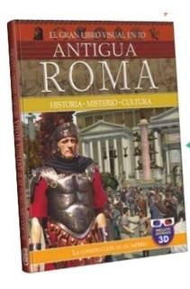 El Gran Libro Guia Visual 3d Antigua Roma Clasa