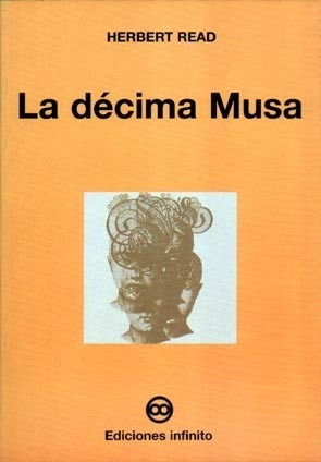 Imagen 1 de 1 de La Décima Musa // Herbert Read