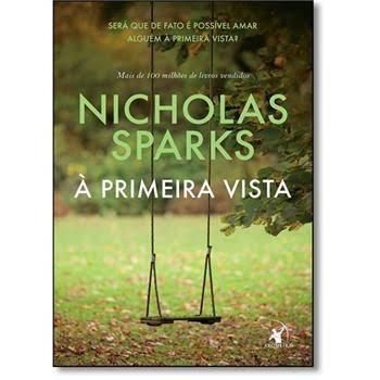 Livro - Á Primeira Vista - Nicholas Sparks