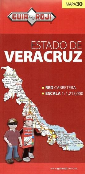Mapa Estado De Veracruz Guia Roji
