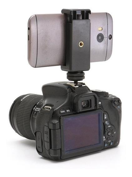 Adaptador Suporte Celular Para Tripé E Cameras Dsrl Todas