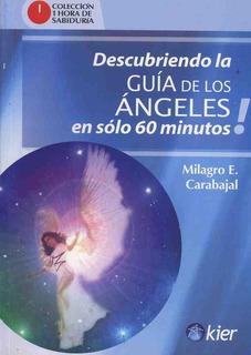 Descubriendo La Guía De Los Ángeles En Sólo 60 Minutos!