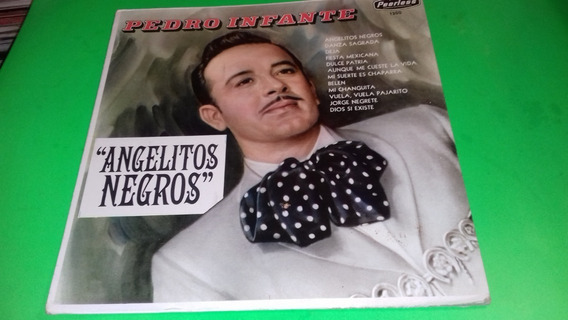 Disco Lp Pedro Infante / Angelitos Negros / 1967