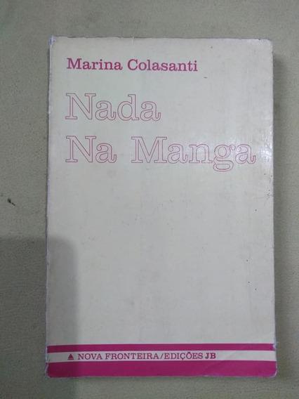 Livro - Marina Colasanti - Nada Na Manga - Nova Fronteira