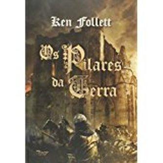 Livro - Literatura Estrangeira - Os Pilares Da Terra