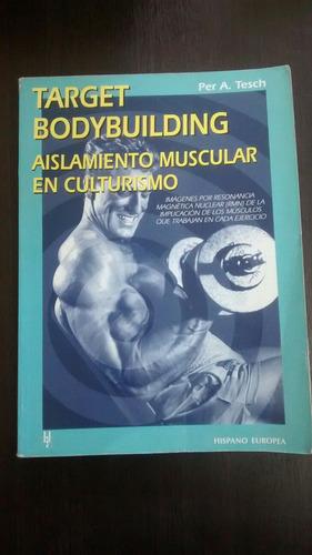 Target Bodybuilding. Per A. Tesch