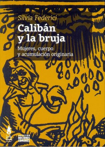 Caliban Y La Bruja - Federici, Silvia