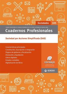 Cuadernos Profesionales N° 105 Sociedades Por Acciones Simpl