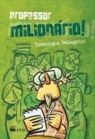 Professor Milionário !