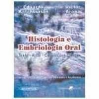 Histologia E Embriologia Oral 2a Edicao Texto Atlas Correla