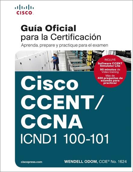Cisco Icnd1 200-120 + Packet Tracer 6.2 + Apuntes Rapidos
