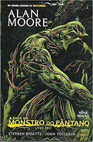 A Saga Do Monstro Do Pântano - Volume 3