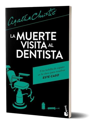 Imagen 1 de 4 de La Muerte Visita Al Dentista -  Agatha Christie