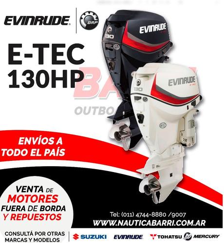 Motor Fuera De Borda Evinrude E-tec 130 Hp  2 Tiempos