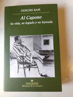 Al Capone Su Vida, Su Legado Y Su Leyenda Deirdre Bair