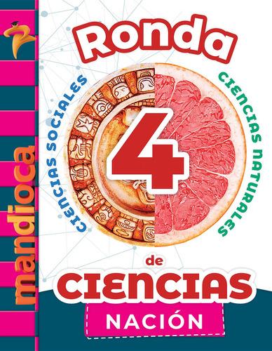 Ronda De Ciencias 4 Nación - Editorial Mandioca