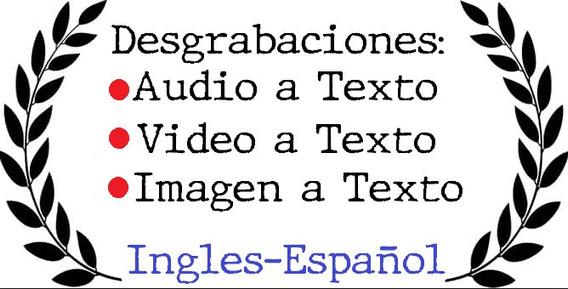 Desgrabaciones Transcripciones Audio O Imagen A Texto