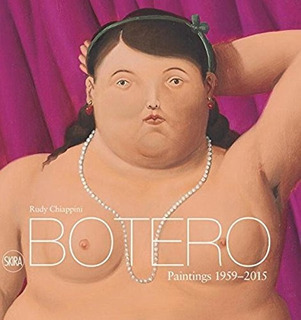Libro Botero: Paintings 1959-2015 - Nuevo
