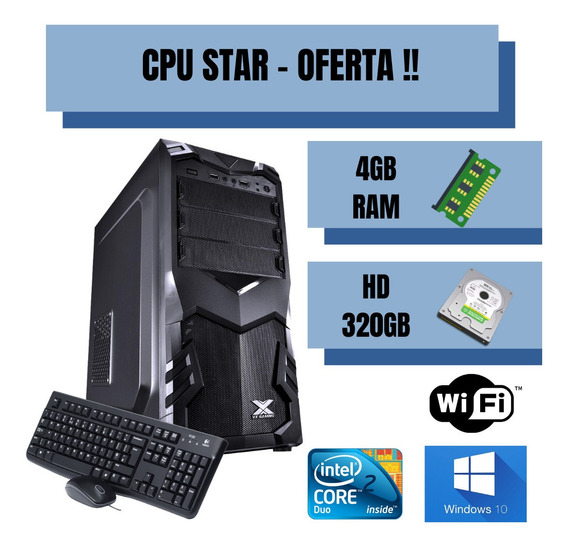 Cpu Montada Star 4gb Ram Hd 320 Windows10 Wifi De Brinde !