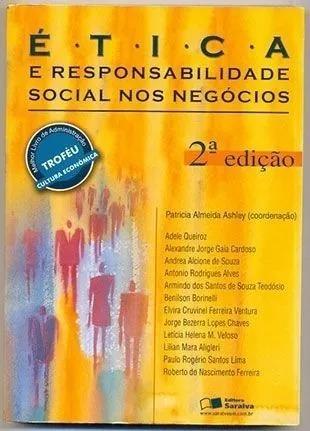Ética E Responsabilidade Social Nos Negócios 2ª Edição