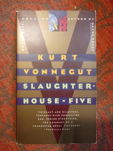 Imagen 1 de 1 de Kurt Vonnegut. Slaughterhouse-five.