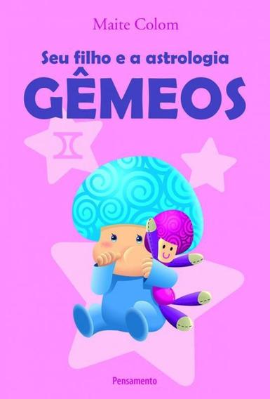 Seu Filho E A Astrologia - Gemeos