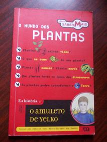 O Mundo Das Plantas - Série Saber Mais - O Amuleto De Yelko